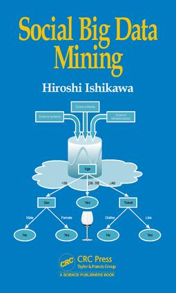 Social Big Data Mining: 1st Edition (e-Book) book cover