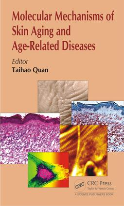 Molecular Mechanisms of Skin Aging and Age-Related Diseases: 1st Edition (e-Book) book cover