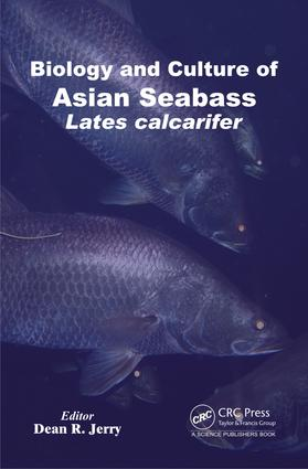 Biology and Culture of Asian Seabass Lates Calcarifer