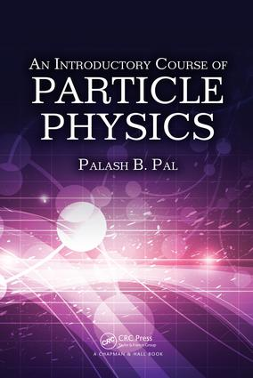 An Introductory Course of Particle Physics: 1st Edition (e-Book) book cover