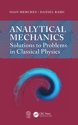Analytical Mechanics: Solutions to Problems in Classical Physics, 1st Edition (e-Book) book cover