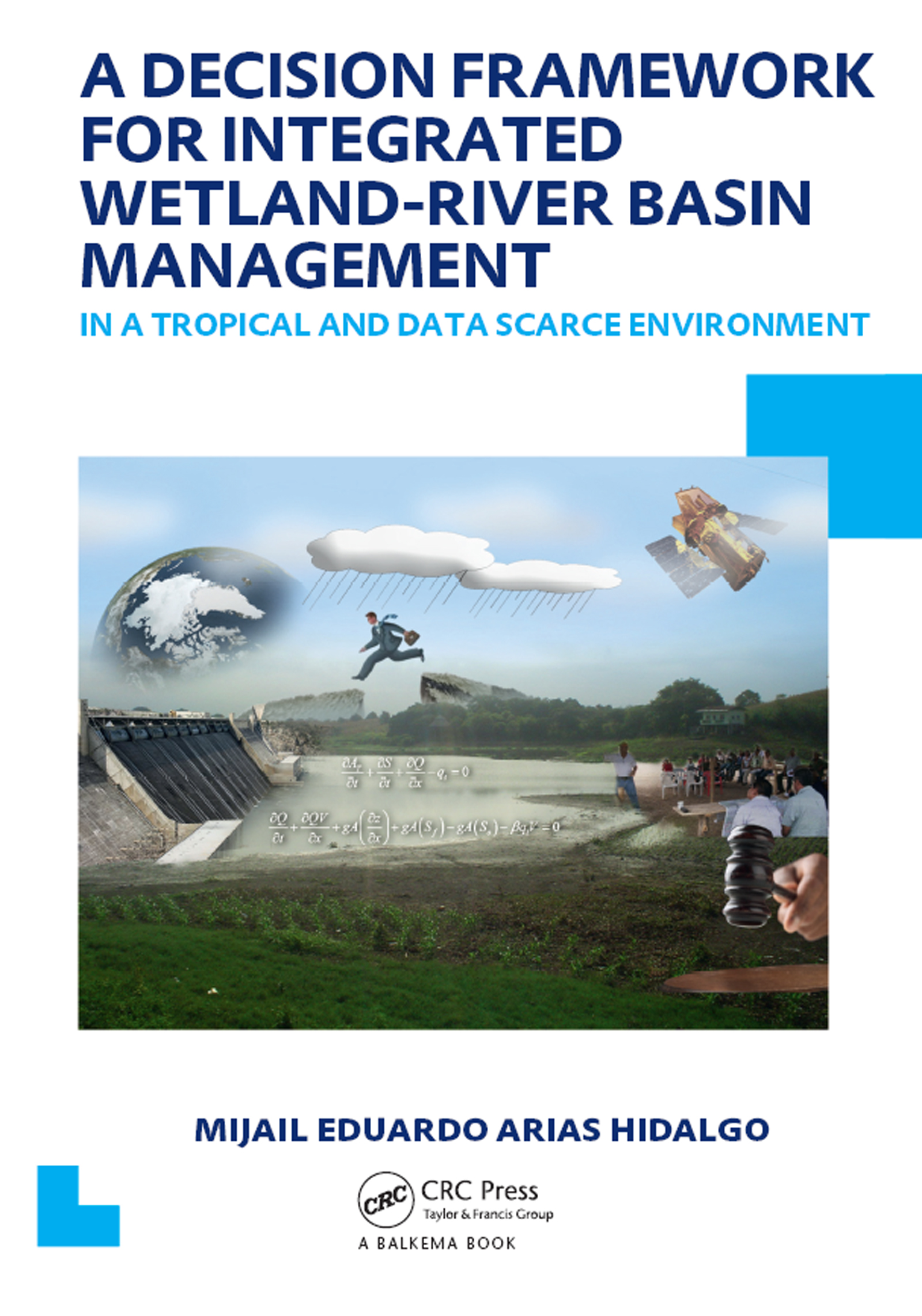 A Decision Framework for Integrated Wetland-River Basin Management in a Tropical and Data Scarce Environment