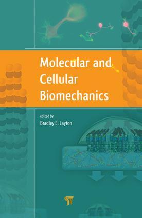 Molecular and Cellular Biomechanics: 1st Edition (e-Book) book cover
