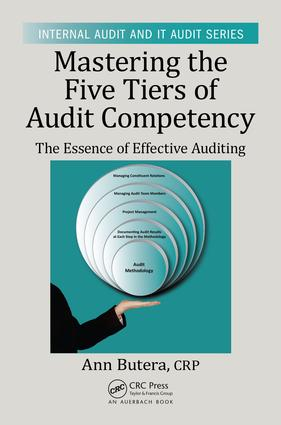 Mastering the Five Tiers of Audit Competency: The Essence of Effective Auditing, 1st Edition (e-Book) book cover