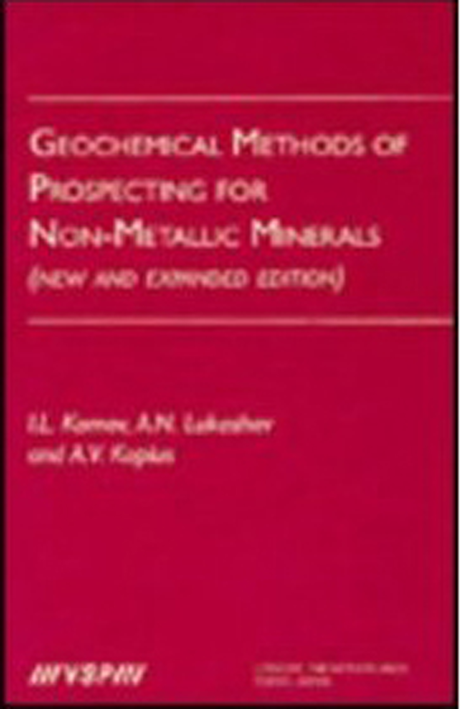 Geochemical Methods of Prospecting for Non-Metallic Minerals