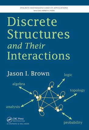 Discrete Structures and Their Interactions