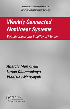 Weakly Connected Nonlinear Systems: Boundedness and Stability of Motion, 1st Edition (e-Book) book cover