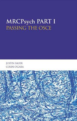 MRCPsych Part I: Passing the OSCE: 1st Edition (e-Book) book cover
