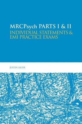 MRCPsych Parts I & II: Individual statements and EMI practice exams: 1st Edition (e-Book) book cover