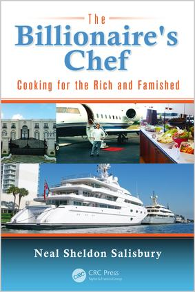 The Billionaire's Chef: Cooking for the Rich and Famished, 1st Edition (e-Book) book cover