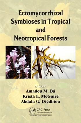Ectomycorrhizal Symbioses in Tropical and Neotropical Forests