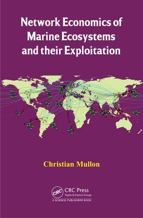 Network Economics of Marine Ecosystems and their Exploitation
