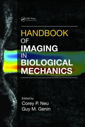 Handbook of Imaging in Biological Mechanics: 1st Edition (e-Book) book cover