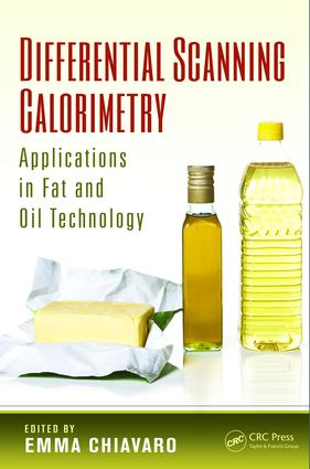 Differential Scanning Calorimetry: Applications in Fat and Oil Technology, 1st Edition (e-Book) book cover