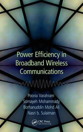 Power Efficiency in Broadband Wireless Communications: 1st Edition (e-Book) book cover