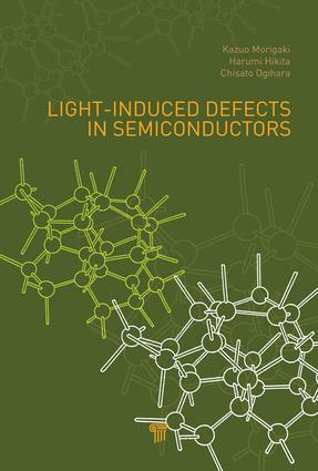Light-Induced Defects in Semiconductors: 1st Edition (e-Book) book cover