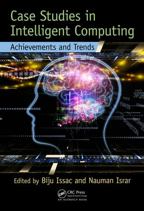 Case Studies in Intelligent Computing: Achievements and Trends, 1st Edition (e-Book) book cover