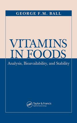 Vitamins In Foods: Analysis, Bioavailability, and Stability, 1st Edition (e-Book) book cover