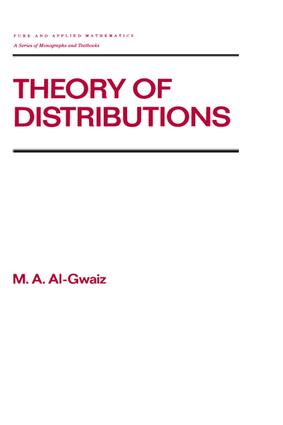 Theory of Distributions: 1st Edition (Hardback) book cover