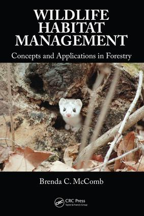 Wildlife Habitat Management: Concepts and Applications in Forestry, 1st Edition (e-Book) book cover