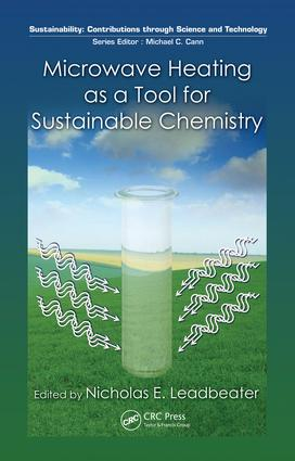 Microwave Heating as a Tool for Sustainable Chemistry: 1st Edition (e-Book) book cover