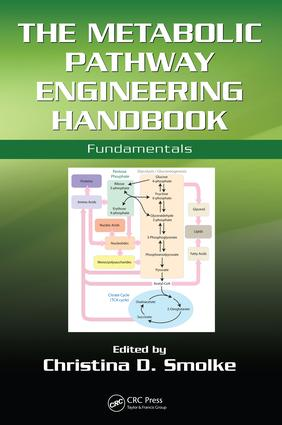 The Metabolic Pathway Engineering Handbook: Fundamentals, 1st Edition (e-Book) book cover