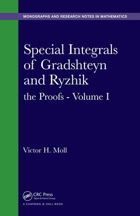 Special Integrals of Gradshteyn and Ryzhik: the Proofs - Volume I, 1st Edition (e-Book) book cover