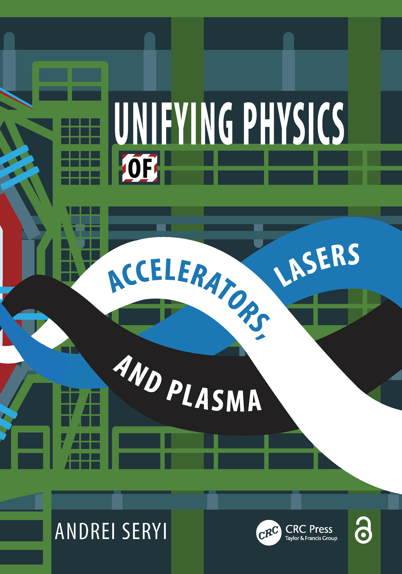Unifying Physics of Accelerators, Lasers and Plasma