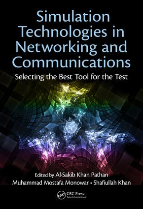 Simulation Technologies in Networking and Communications: Selecting the Best Tool for the Test, 1st Edition (e-Book) book cover