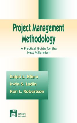 Project Management Methodology: A Practical Guide for the Next Millenium, 1st Edition (Hardback) book cover