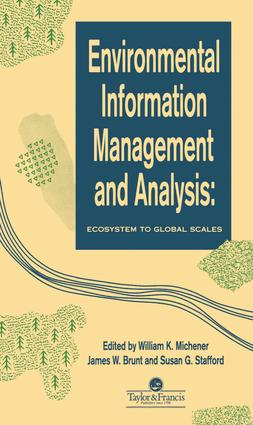 Environmental Information Management And Analysis: Ecosystem To Global Scales, 1st Edition (e-Book) book cover