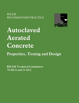 Autoclaved Aerated Concrete - Properties, Testing and Design