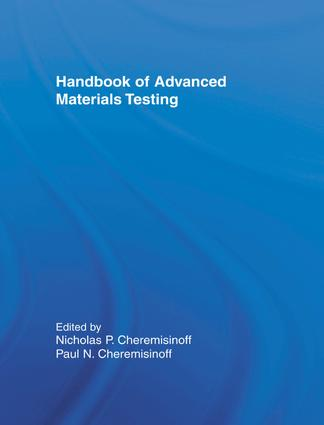 Handbook of Advanced Materials Testing book cover