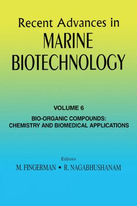Recent Advances in Marine Biotechnology, Vol. 6: Bio-Organic Compounds: Chemistry and Biomedical Applications, 1st Edition (Hardback) book cover