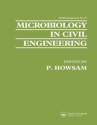 Microbiology in Civil Engineering: Proceedings of the Federation of European Microbiological Societies Symposium held at Cranfield Institute of Technology, UK, 1st Edition (e-Book) book cover