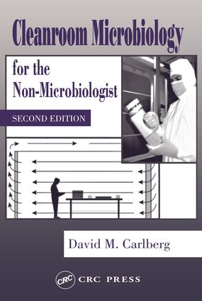 Cleanroom Microbiology for the Non-Microbiologist