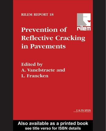 Prevention of Reflective Cracking in Pavements: 1st Edition (Hardback) book cover