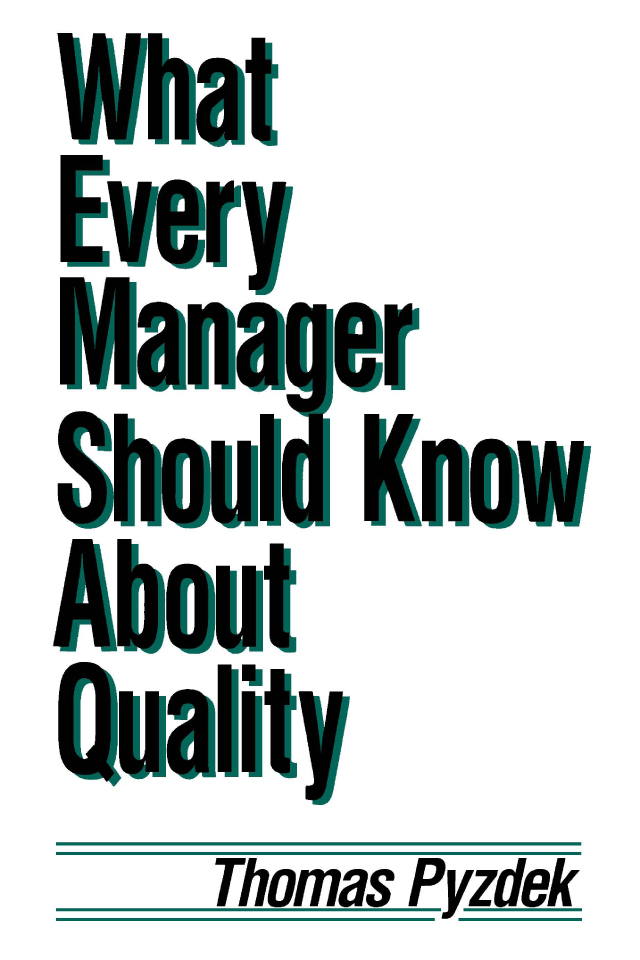 What Every Manager Should Know about Quality: 1st Edition (e-Book) book cover