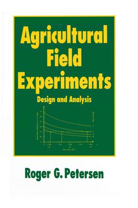 Agricultural Field Experiments: Design and Analysis, 1st Edition (Hardback) book cover
