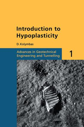 Introduction to Hypoplasticity: Advances in Geotechnical Engineering and Tunnelling 1, 1st Edition (Paperback) book cover