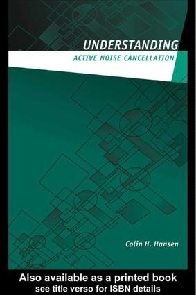 Understanding Active Noise Cancellation