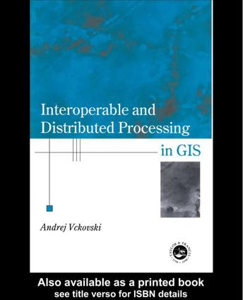 Interoperable and Distributed Processing in GIS