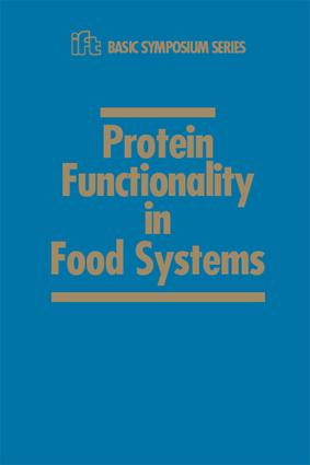 Protein Functionality in Food Systems: 1st Edition (Hardback) book cover