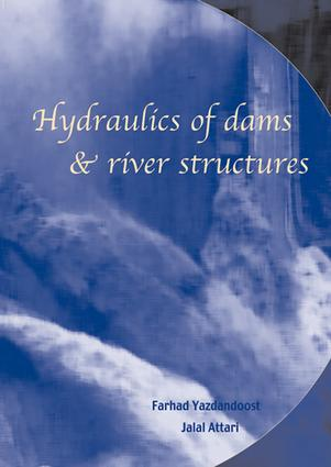 Hydraulics of Dams and River Structures: Proceedings of the International Conference, Tehran, Iran, 26-28 April 2004, 1st Edition (e-Book) book cover