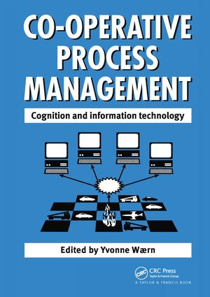 Cooperative Process Management: Cognition And Information Technology