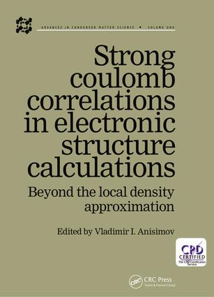 Strong Coulomb Correlations in Electronic Structure Calculations: 1st Edition (Hardback) book cover
