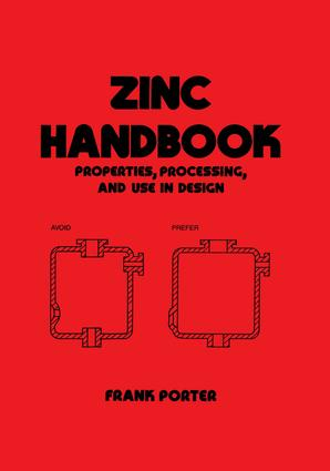 Zinc Handbook: Properties, Processing, and Use In Design, 1st Edition (Hardback) book cover