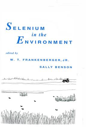 Selenium in the Environment: 1st Edition (Hardback) book cover
