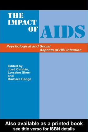 The Impact of AIDS: Psychological and Social Aspects of HIV Infection: 3rd Edition (Hardback) book cover
