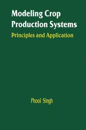 Modeling Crop Production Systems: Principles and Application, 1st Edition (e-Book) book cover